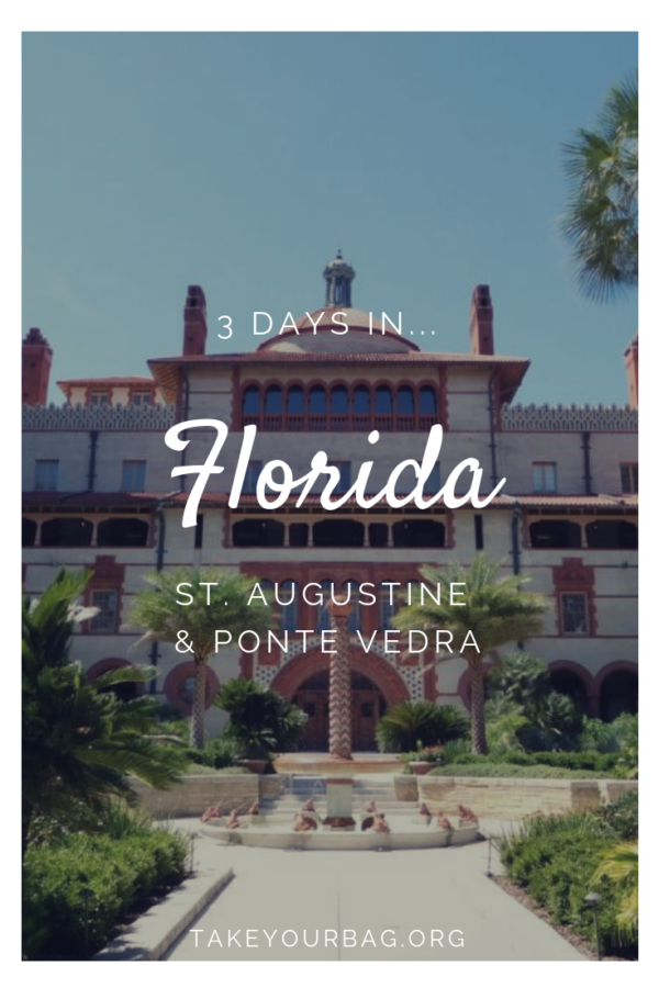 3 days in Florida | Exploring St Augustine | Ponte Vedra | #Florida #StAugustine #flaggers