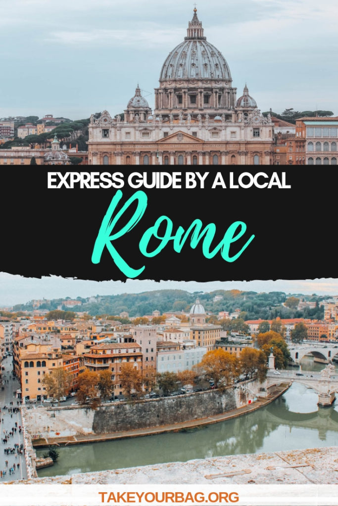 Guide of Rome by a local | Must-do in Rome | Main touristy places in Rome