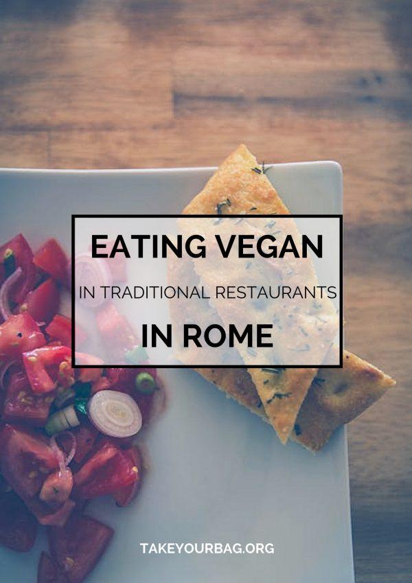Eating Vegan in Rome, Italy | What to order that is vegan in traditional restaurants | Vegan Pasta | Vegan Pizza | Vegan Italian Food