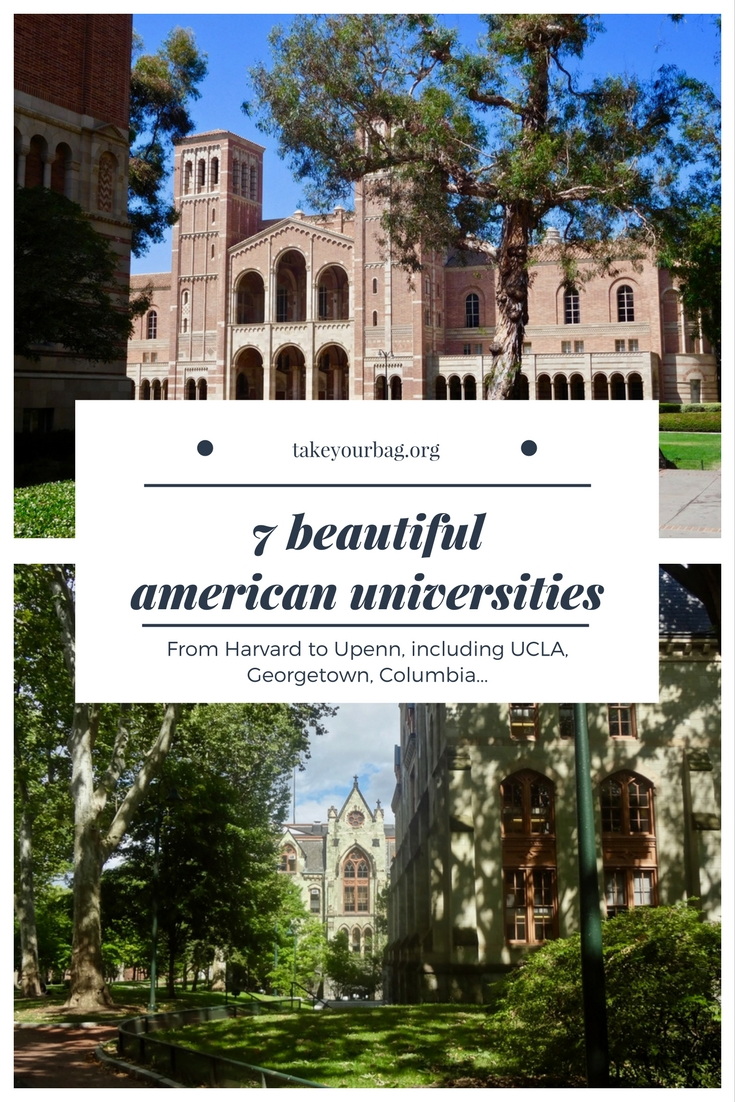 7 beautiful American universities | Gorgeous College Campuses | Harvard | Columbia | Georgetown | Upenn | UCLA | Berkeley | UCSC (2)