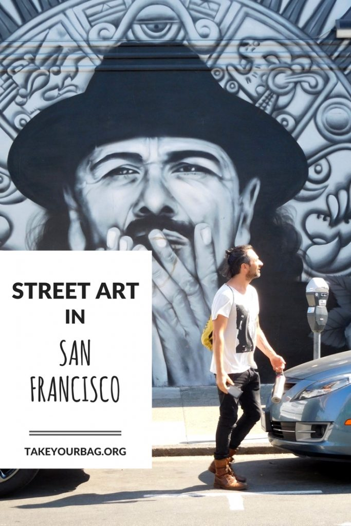 San Francisco Photo Journal | San Francisco Street art | Street Art SF | A day in San Francisco | Day trip from Oakland | San Francisco, California (1)
