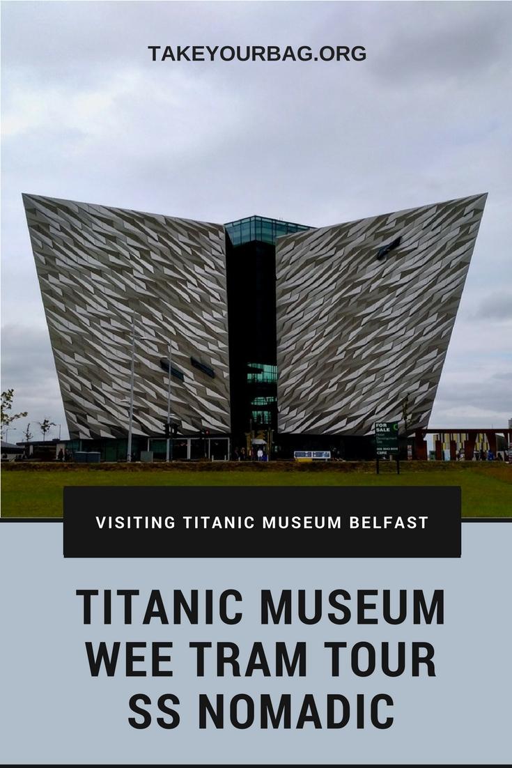 Visting Titanic Museum Belfast | Take the Wee Tram Tour | Visit the SS Nomadic | Titanic Belfast | Titanic Quarter Belfast |Museum Belfast |Belfast for families