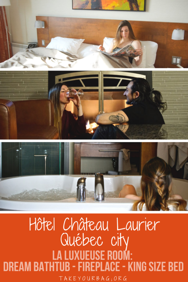Hotel Château Laurier in Québec city | Dream bathtub | Fireplace | One of the best hotels in Québec city | Canada | Quebec city downtown | #bathtubdream #quebeccity #hoteldream