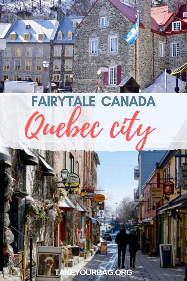 Fairytale Canada | Fairytale places in Canada | Quebec City | Petit Champlain | Old Quebec