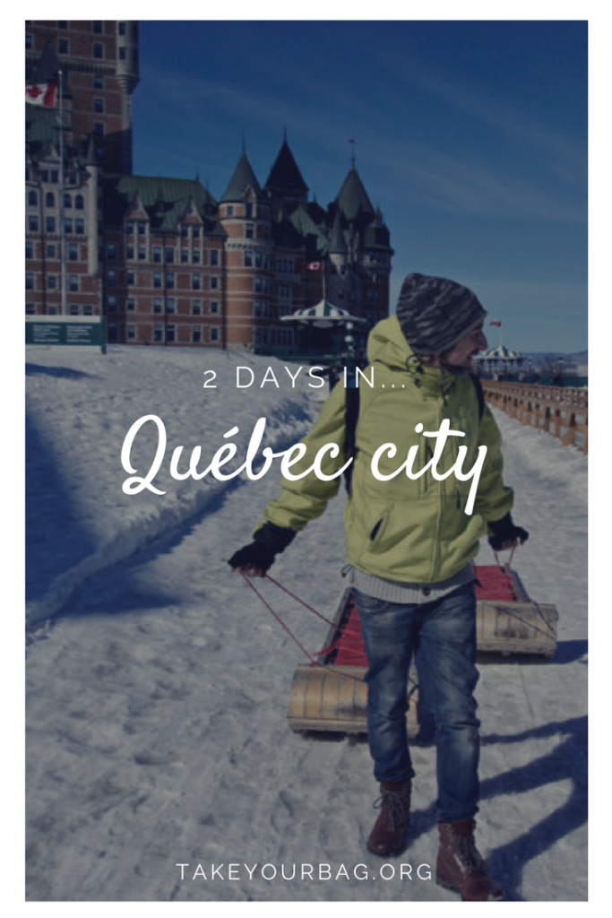 What to do in Québec city during a 2 days trip | Québec city in March | 2 days in Québec city | Were to do in Québec #Québec #quebeccity #canada