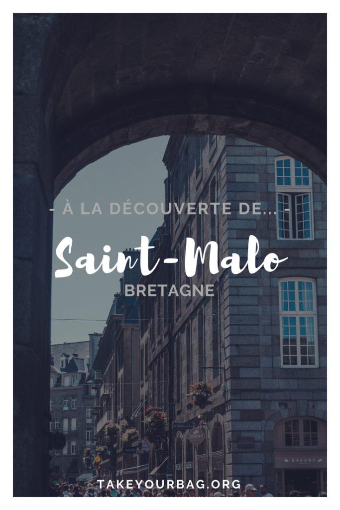 Ville de Saint-Malo | St-Malo en Bretagne | Ville fortifiée de Saint Malo | les remparts de Saint-Malo | Que faire à Saint-Malo