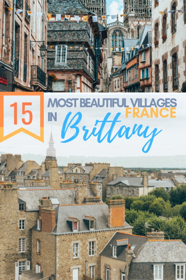 15 most beautiful villages in Brittany France | Medieval towns of Brittany | Hidden gems in France Brittany | France Off the Beaten Path