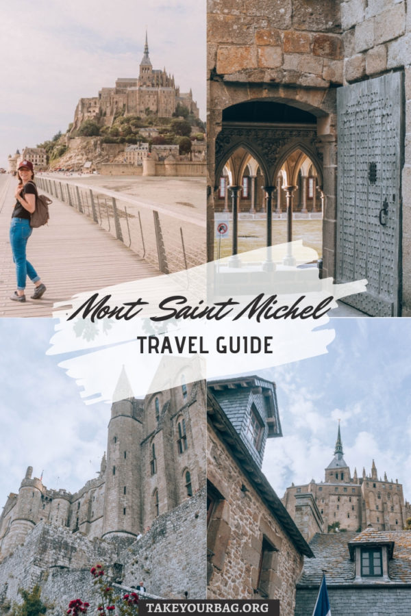 Mont Saint Michel Pinterest Travel Guide