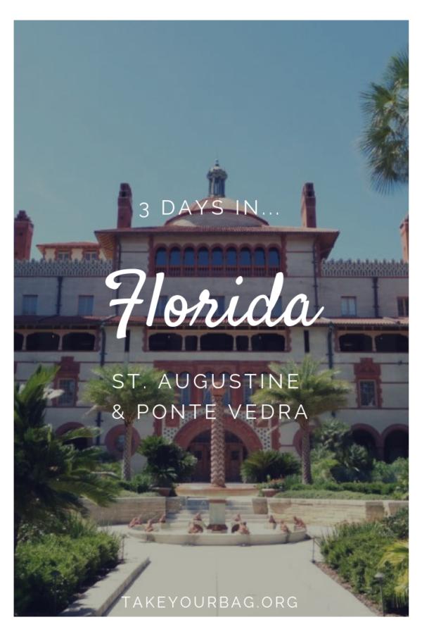 3 days in Florida | Exploring St Augustine | Ponte Vedra | #Florida #StAugustine #flaggers