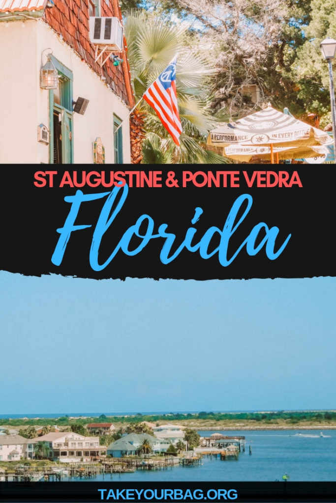 St Augustine & Ponte Vedra visit in Florida USA  Things to do in Florida in 3 days