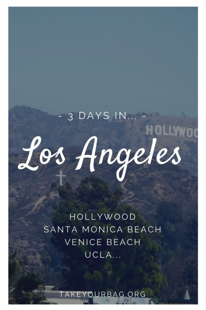 3 days in L.A. - What to do - Hollywood Boulevard | Sunset Boulevard |Eating in L.A. | Drinking in L.A. | Santa Monica Beach | Venice Beach | UCLA #la #losangeles #california #hollywood (2)