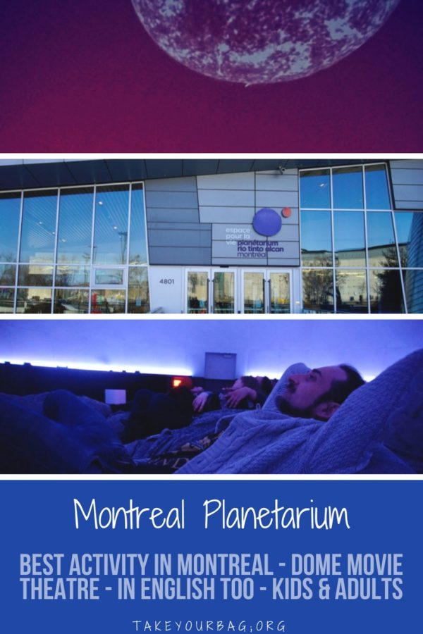 Montreal Planetarium is a great place to learn everything there is to know about space with great movies on dome screens