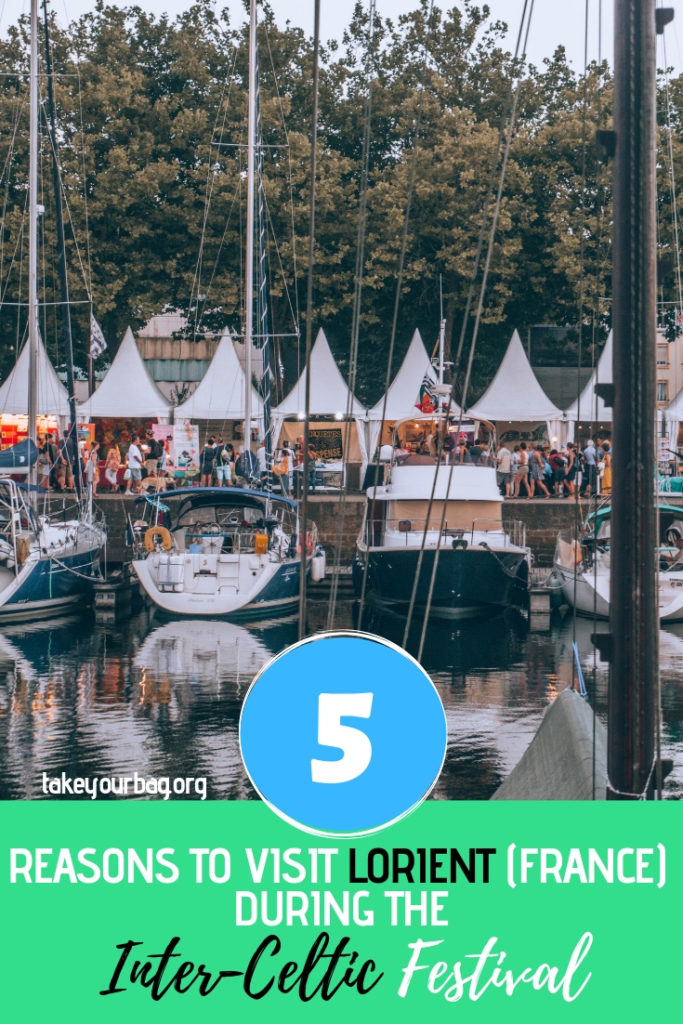 Awesome reasons to visit the town of Lorient in Brittany (France) during the inter-celtic festival | Celtic music and culture for everybody!