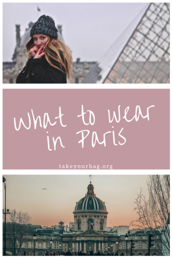What to wear in Paris | Paris Packing List | Paris Packing Guide | Parisian outfits