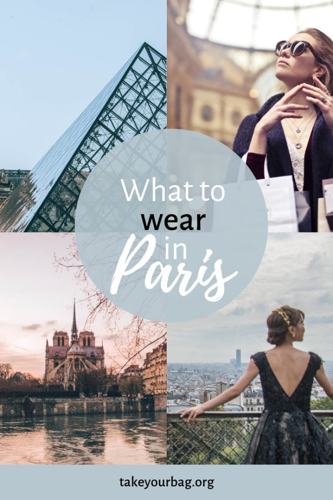 What to wear in Paris in every season | What to wear in Paris in winter | What to wear in Paris in summer | How to dress like a Parisian