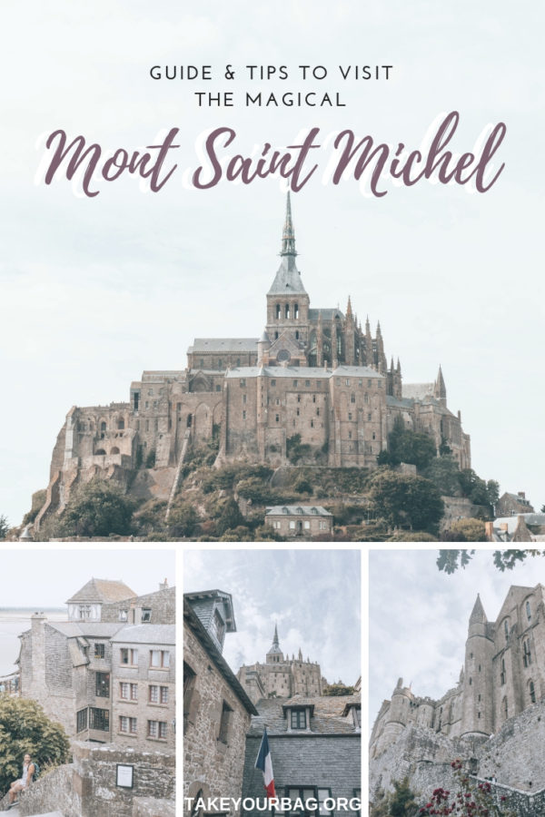 Guide and tips for visiting Mont Saint Michel Normandy | Fairytale castel of Mont Saint Michel | Tiny gorgeous island of the Mont Saint Michel | Mont Saint Michel Abbey and village