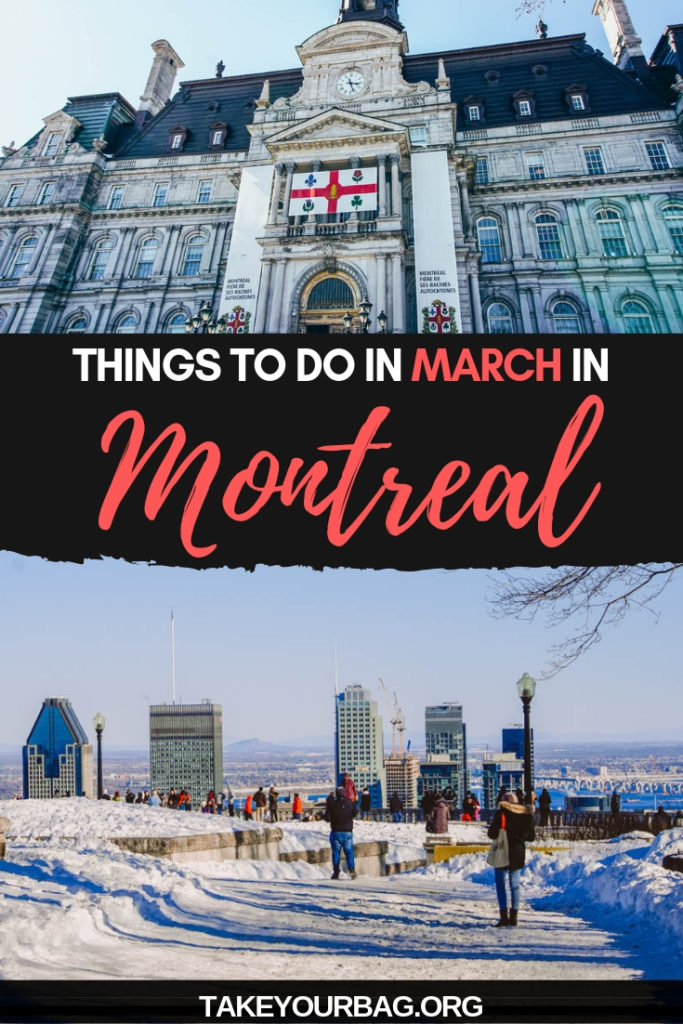 Things to do in March in Montreal |Montreal City Hall |Montreal Mont Royal Park in March | Snow in Montreal Canada