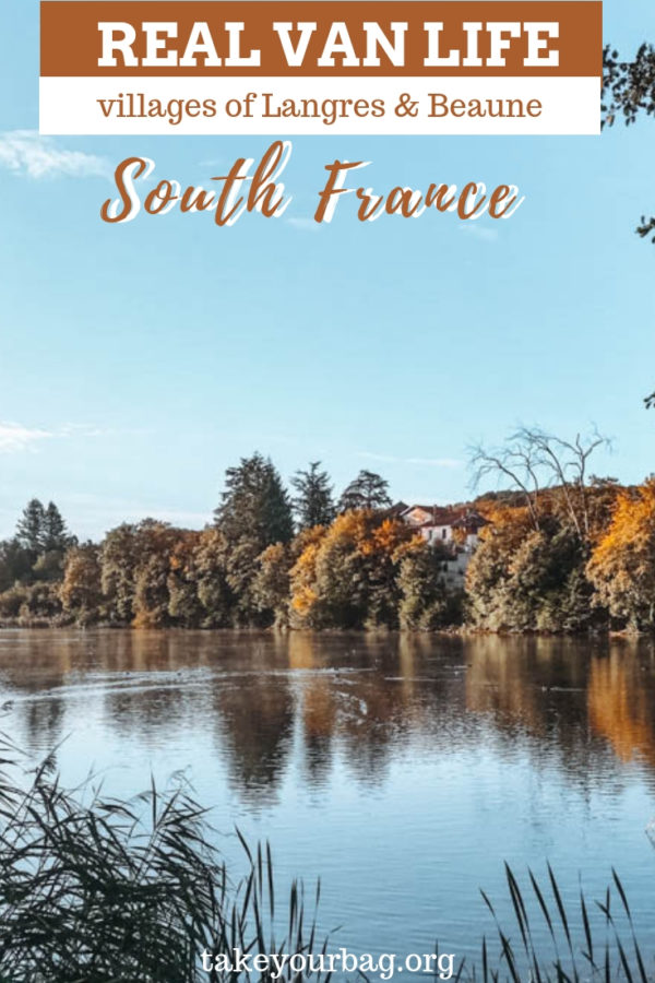 Van Life in the South of France from Nancy down south to Burgundy with the villages of Langres & Beaune