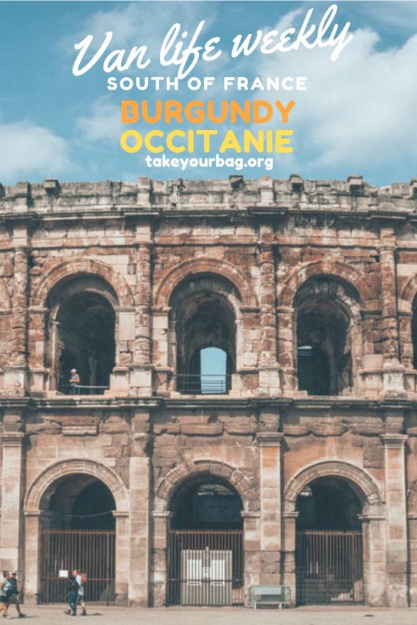 Van Life around France |Van travel in Burgundy | Camper van trip to Occitanie |Nimes travel
