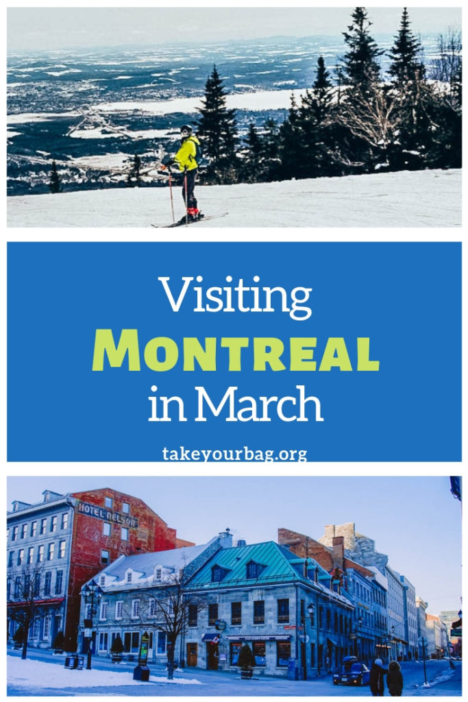 Visiting Montreal in March | Montreal Quebec Canada |Old Montreal | Skiing near Montreal