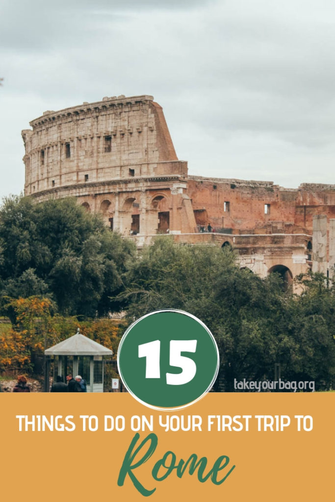 15 things to do on your first trip to Rome pinterest