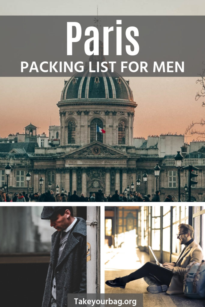 Paris packing list for men | What to wear in Winter in Paris Male Guide