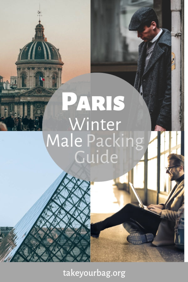 Paris Winter Male Packing Guide | How to dress like Parisian men | What to wear in winter in Paris
