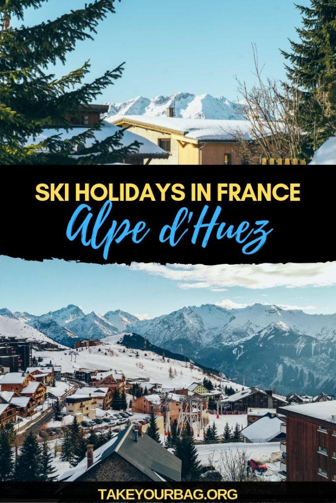 Ski holidays in France in Alpe d'Huez | French Alps ski trip | Winter adventure in France |Spa in the mountains in French Alps | Snowboard in the French Alps | Favorite ski resort in France