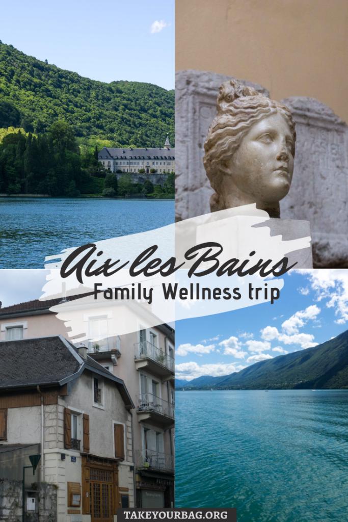 Aix les Bains family wellness trip