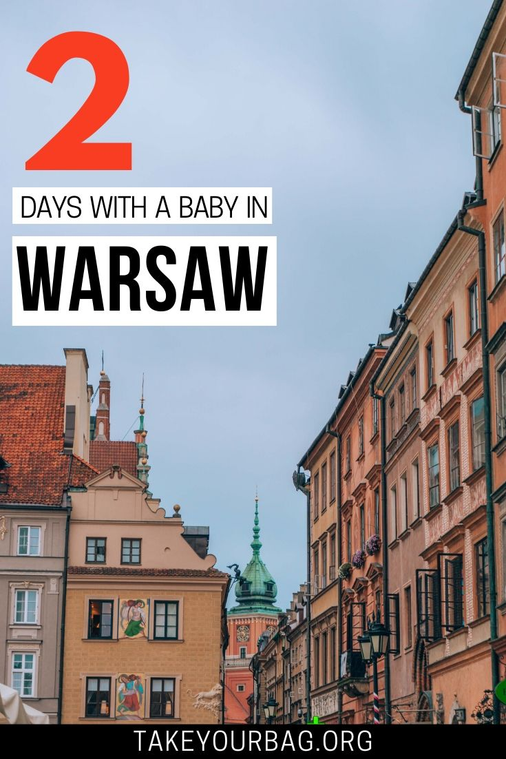 2 days in Warsaw with a baby Pinterest