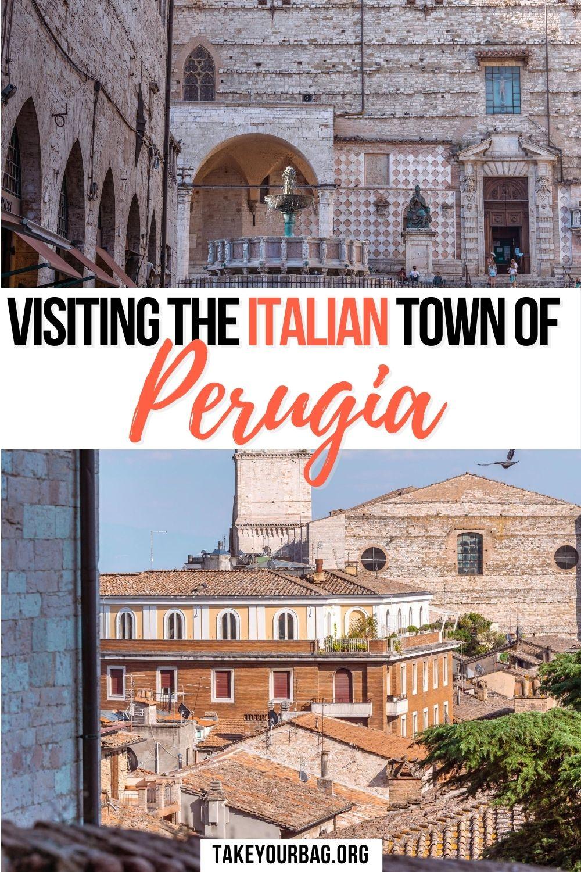 Visiting Perugia Pinterest