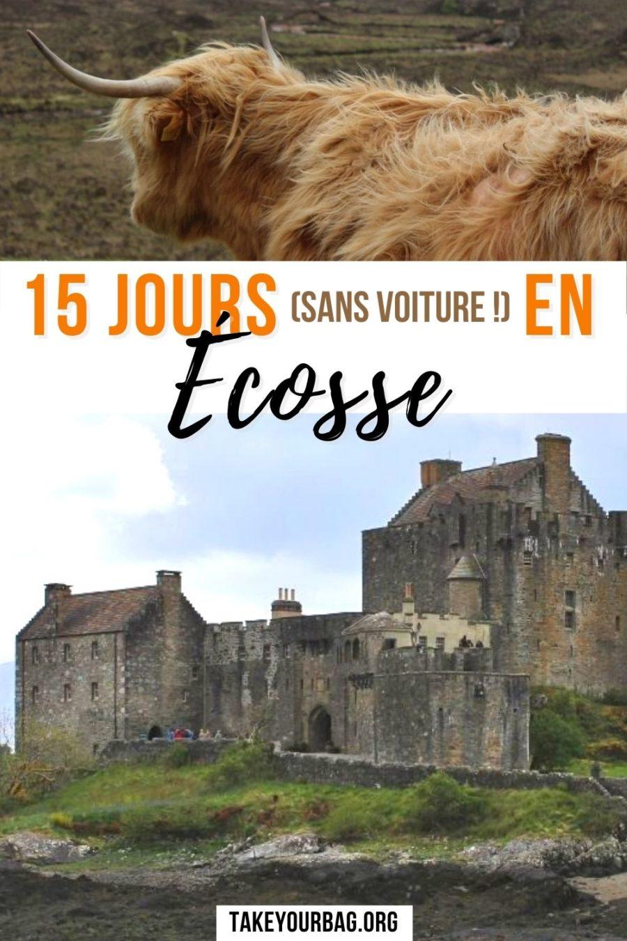 15 jours pour visiter l'Ecosse sans voiture Pinterest